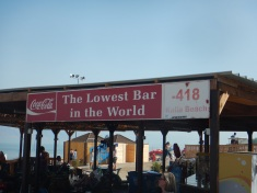 Been to the Lowest Bar in the World as well as the Highest Pub in Africa